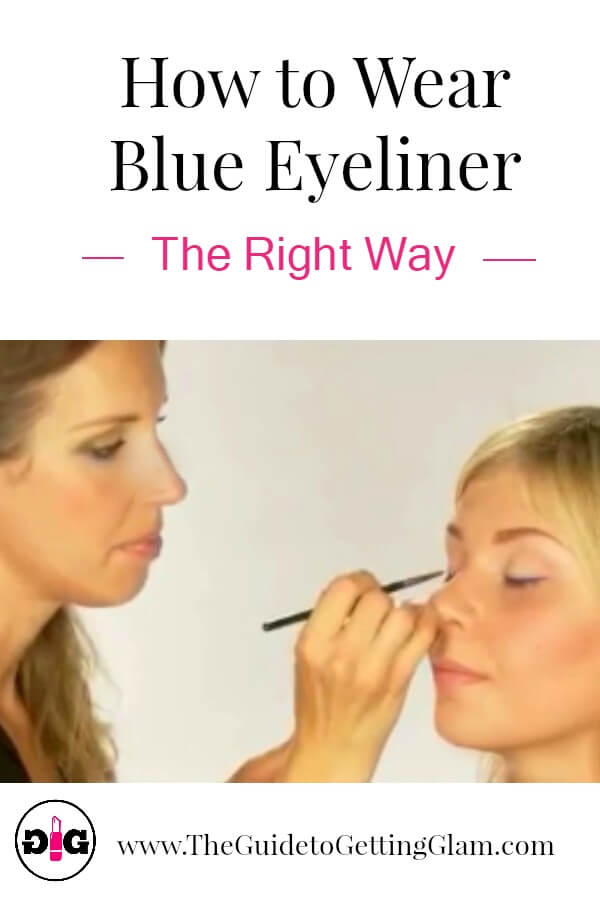 How To Wear Blue Eyeliner... The Right Way