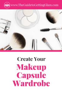 Create Your Own Makeup Capsule Wardrobe. Join this FREE email course to help you reduce makeup clutter, streamline your makeup routine and create your signature makeup look. This challenge is full of makeup tips and makeup organization ideas to simplify your morning routine