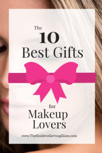 The Best Makeup Gift Ideas... click to find the perfect gift for the makeup lover in your life #makeup #giftideas
