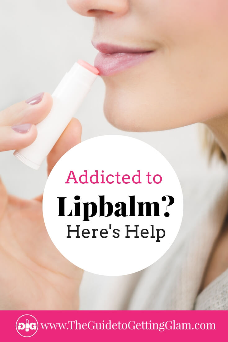 Addicted to Lipbalm. The Lipbalm addiction cure. Learn why your favorite chapstick might be causing your dry lips and what to do about it. #lips #skincaretips #lipbalm